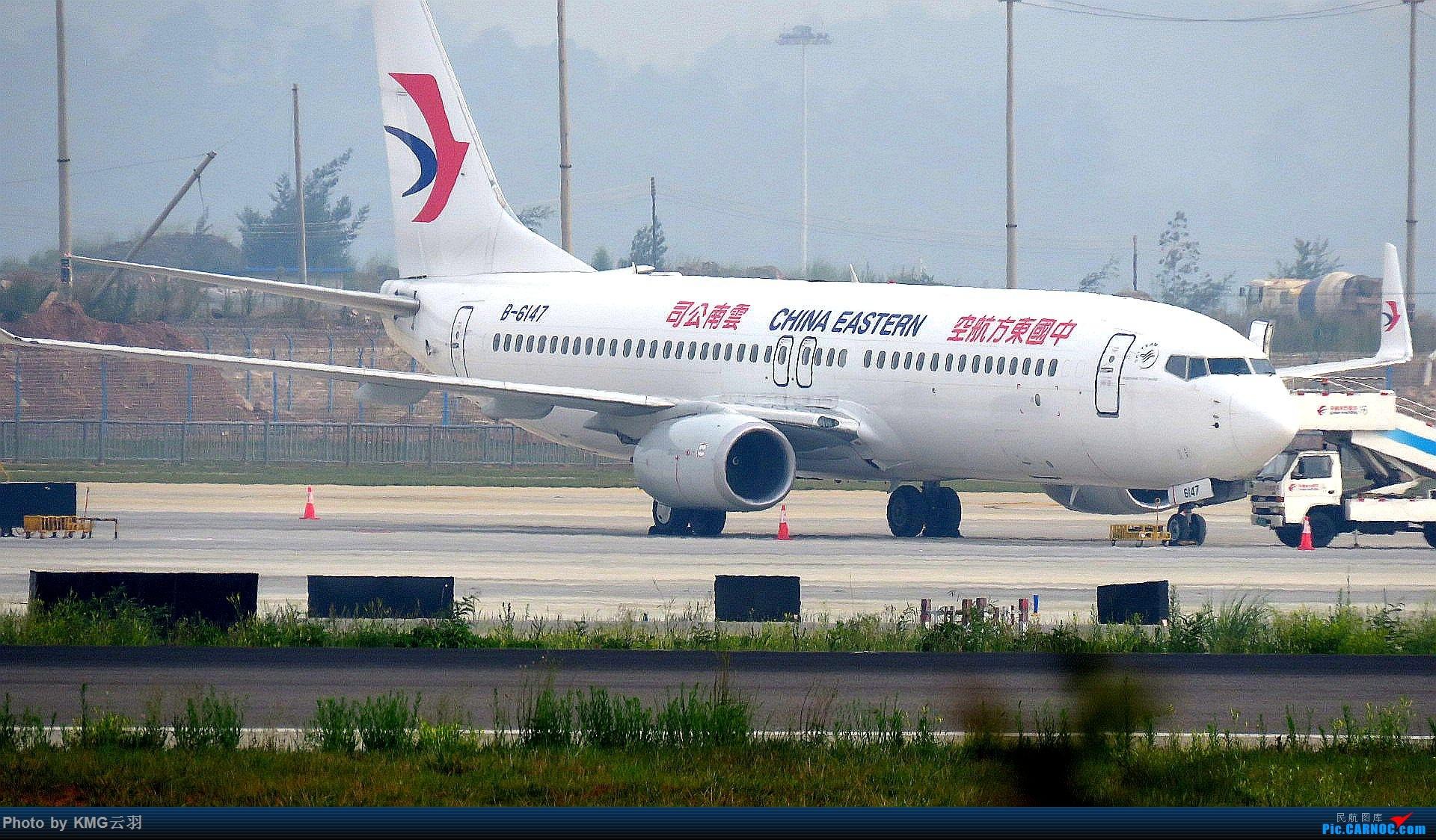 Re:[原创]KMG东跑随拍 BOEING 737-800 B-6147 中国昆明长水国际机场