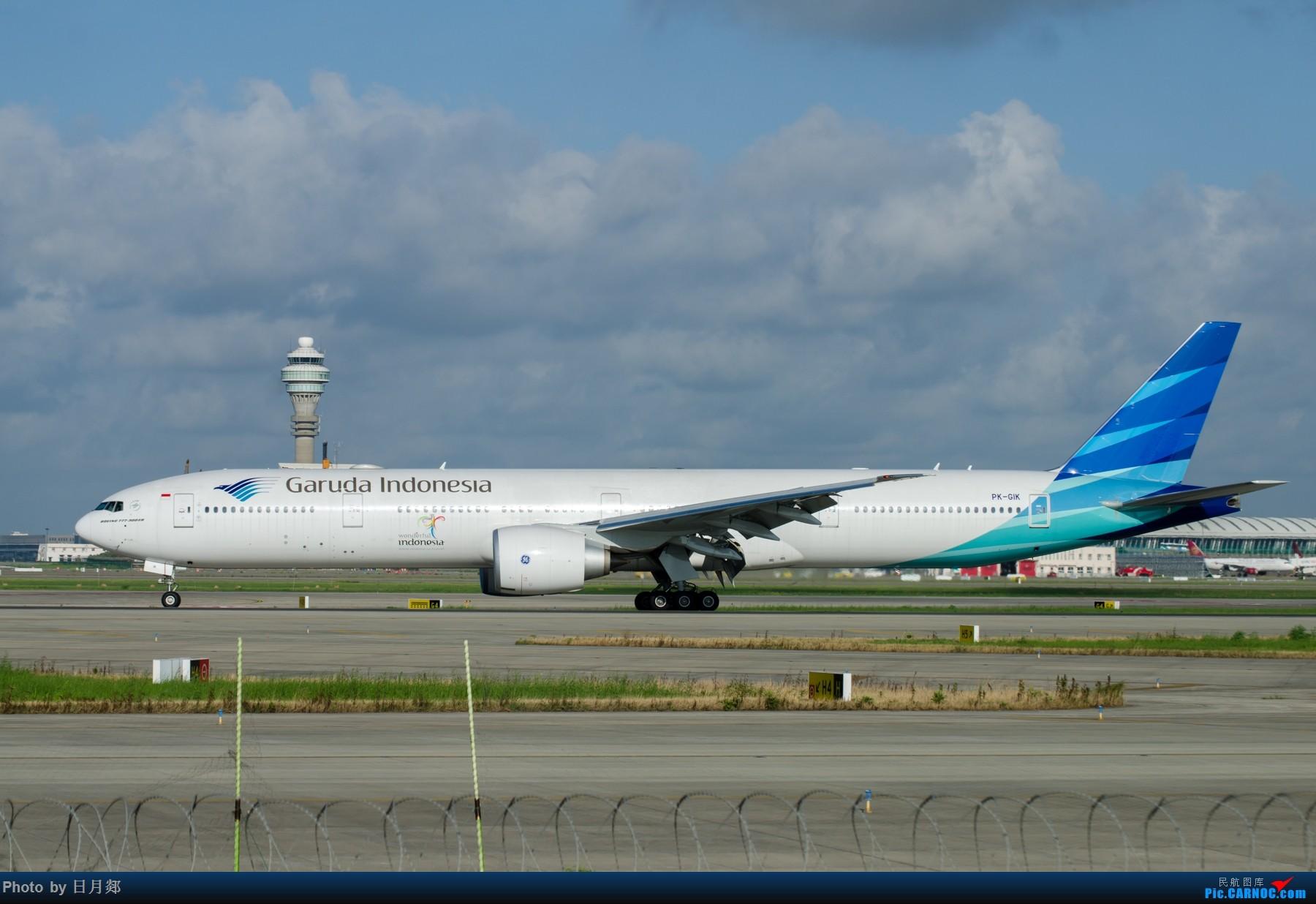 Re:[原创]一年起的最早的一次,PVG撒欢! BOEING 777-300ER PK-GIK 中国上海浦东国际机场