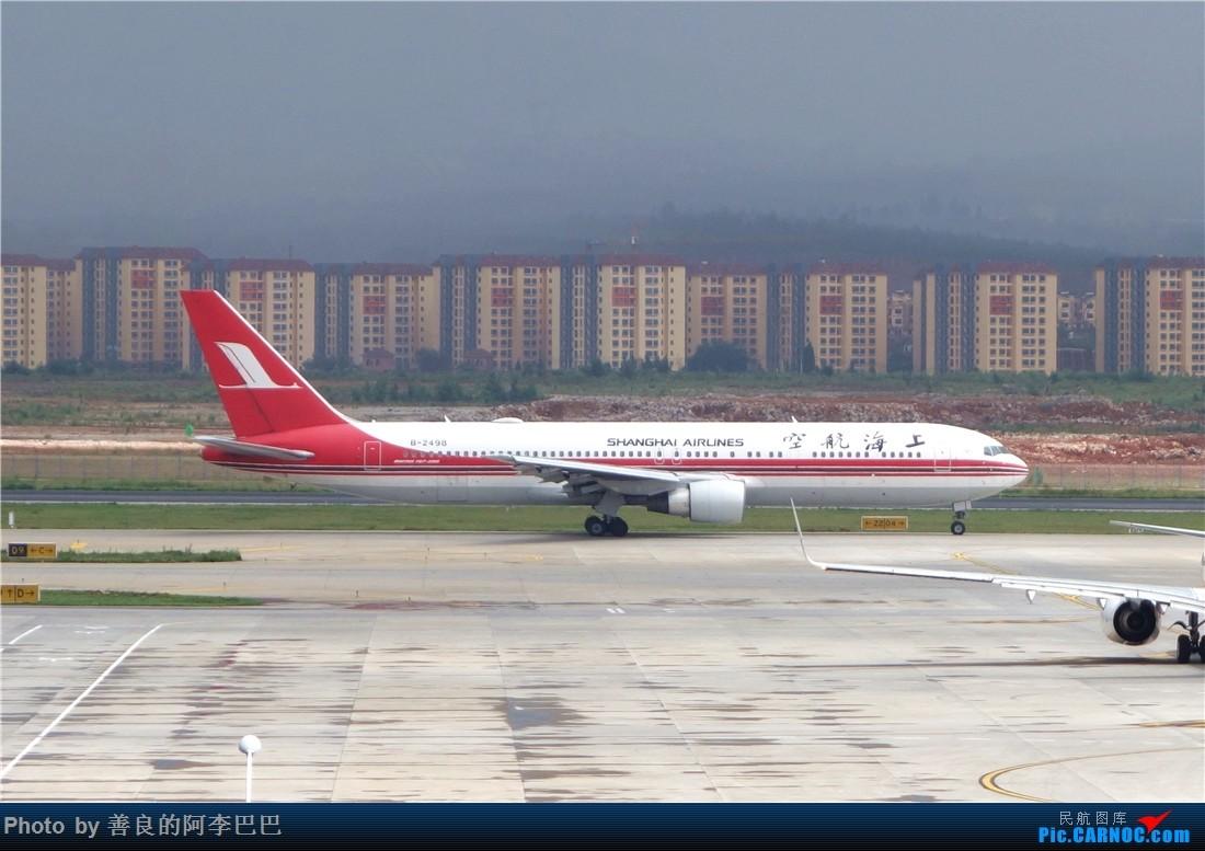 Re:[原创]昆明大雨航站楼看飞机 BOEING 767-300 B-2498 中国昆明长水国际机场
