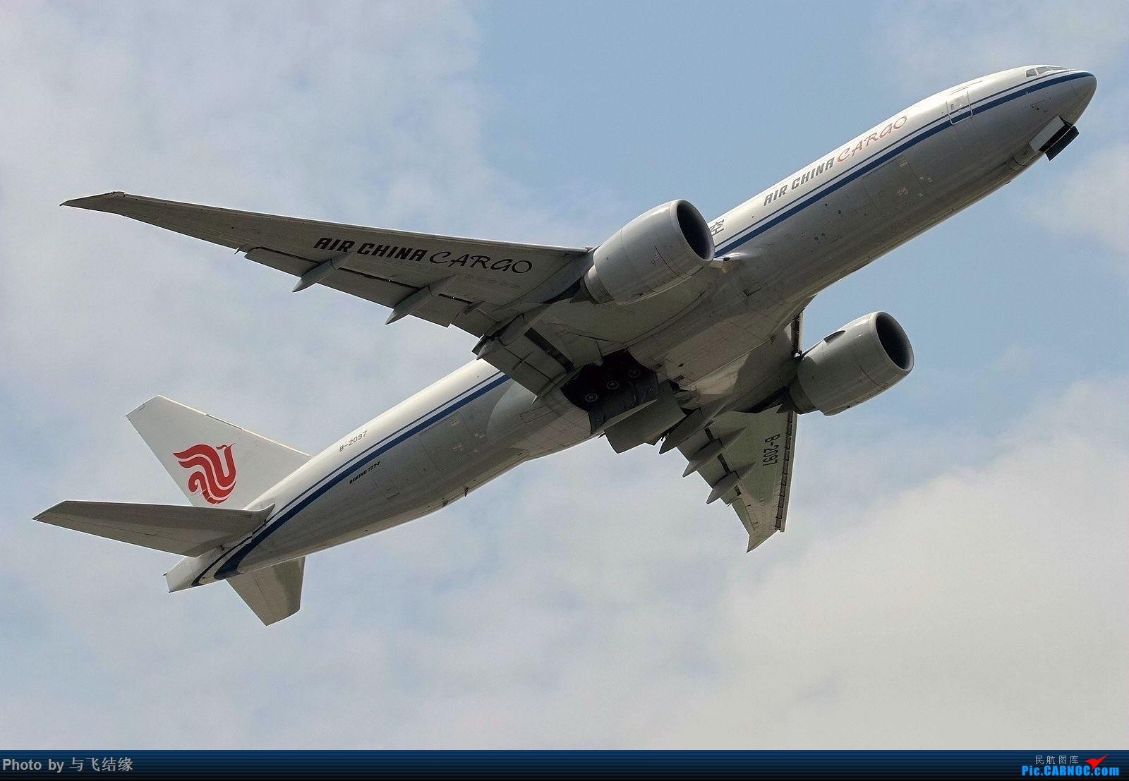 "Re:[原创]""冲天一飞""中国国际货运航空Boeing 777-200! BOEING 777-200 B-2097 中国北京首都国际机场"