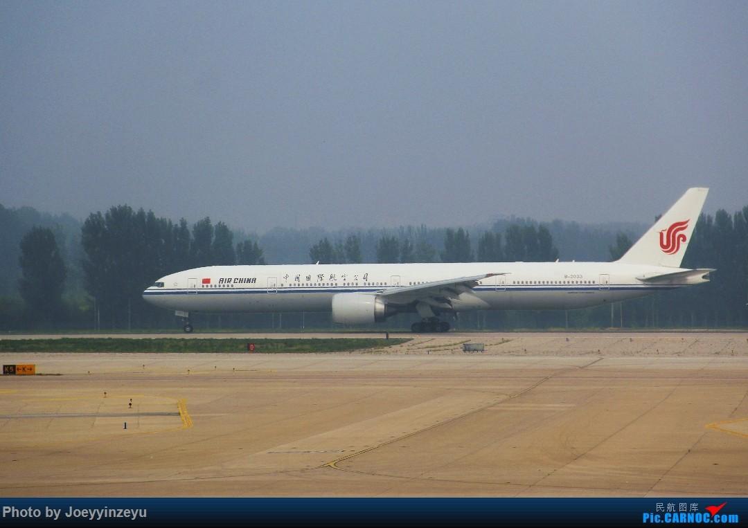 Re:[原创]帝都机场大拍机,烂天好货多,收录各种远程机型及外航,青瓷小飞机 BOEING 777-300ER B-2033 中国北京首都国际机场