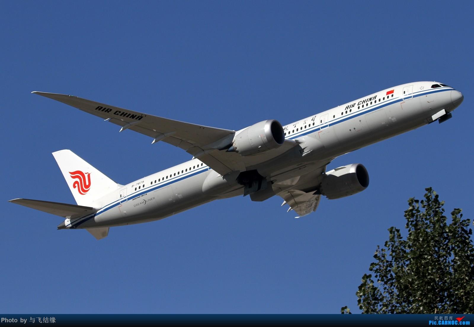 [原创]今日执飞CA651航班的Boeing 787-9,B-7879梦想飞机。 BOEING 787-9 B-7879 中国北京首都国际机场
