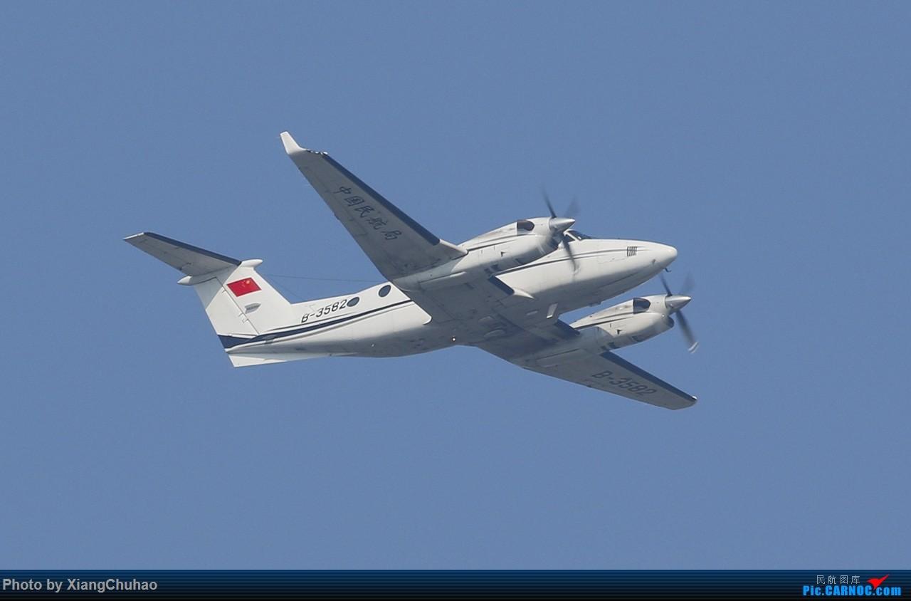 Re:[原创]中国民航局 BEECH KING AIR 350 B-3582 中国温州龙湾国际机场