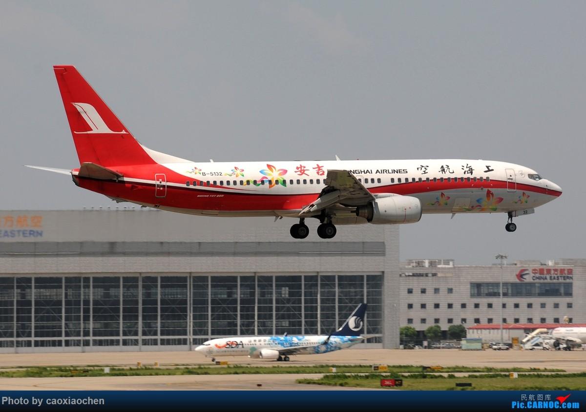 Re:[原创]飞-机-降-落-上-海-虹-桥-站 BOEING 737-800 B-5132 中国上海虹桥国际机场