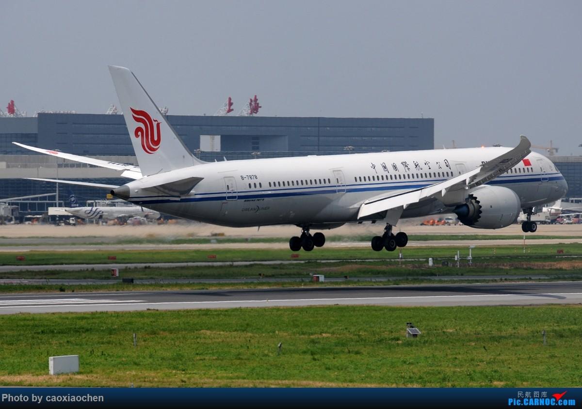 Re:[原创]飞-机-降-落-上-海-虹-桥-站 BOEING 787-9 B-7878 中国上海虹桥国际机场
