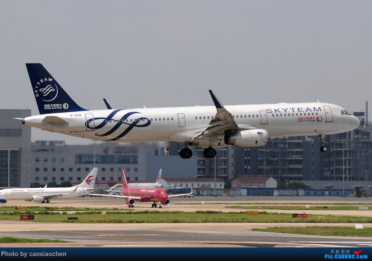 Re:[原创]飞-机-降-落-上-海-虹-桥-站 AIRBUS A321-200 B-1838 中国上海虹桥国际机场