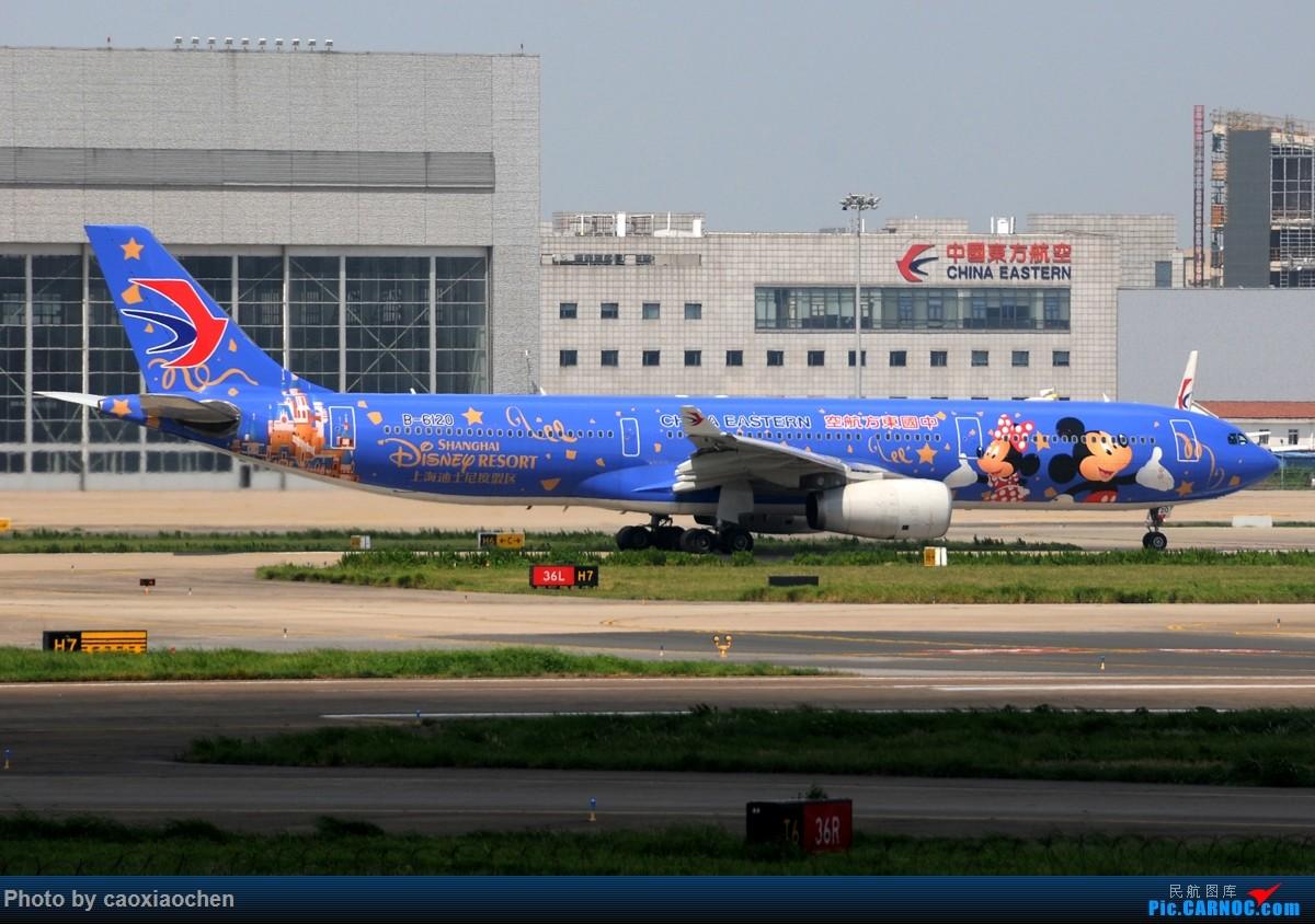 Re:[原创]飞-机-降-落-上-海-虹-桥-站 AIRBUS A330-300 B-6120 中国上海虹桥国际机场