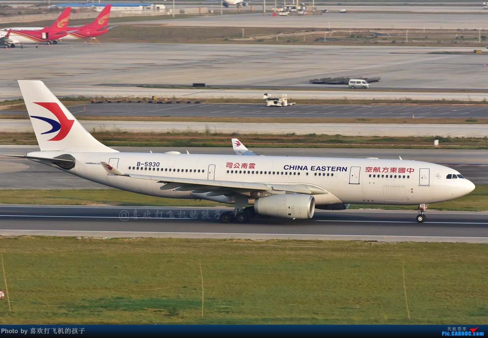 东航云南332,B-5930 AIRBUS A330-200 B-5930 中国昆明长水国际机场
