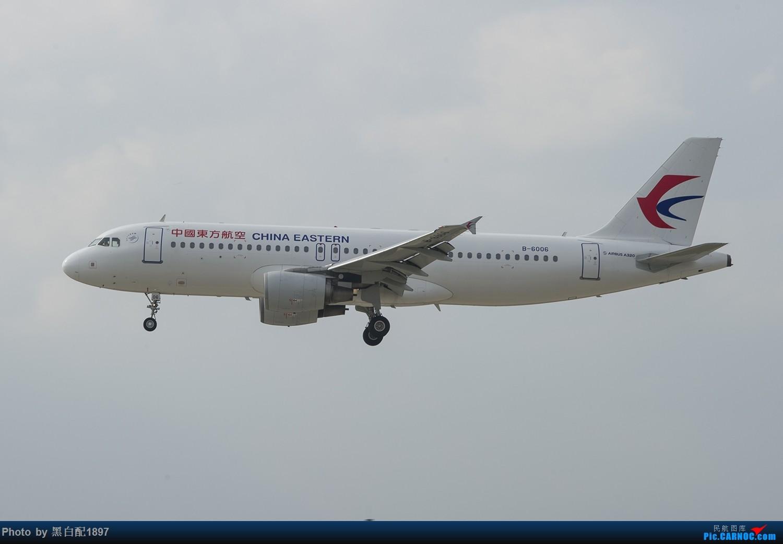 Re:[原创]国庆长水二日游之二 AIRBUS A320-200 B-6006 中国昆明长水国际机场