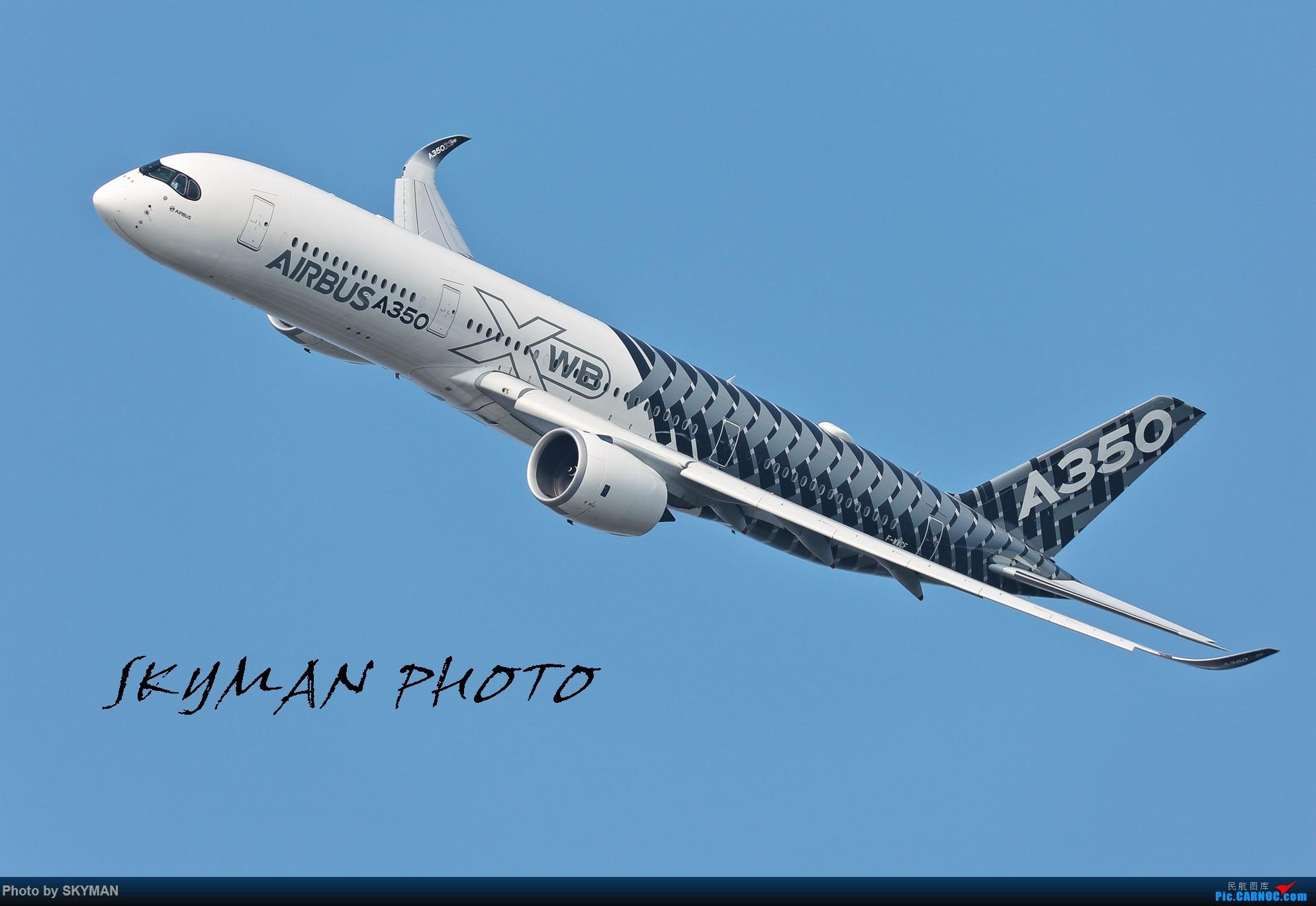 [原创]2016珠海航展 空客A350