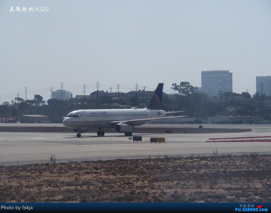 【fskjx的飞行游记☆35】冲出亚洲 踏足美利坚(上) AIRBUS A320  美国洛杉矶机场