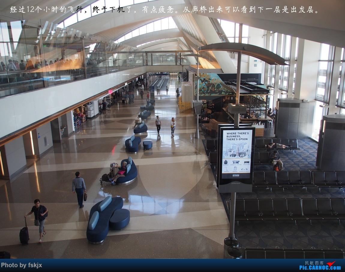 【fskjx的飞行游记☆35】冲出亚洲 踏足美利坚(上) BOEING 777-300 N735AT 美国洛杉矶机场 美国洛杉矶机场