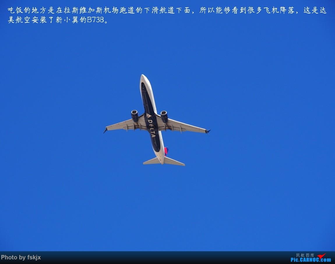 【fskjx的飞行游记☆35】冲出亚洲 踏足美利坚(上) BOEING 737-800