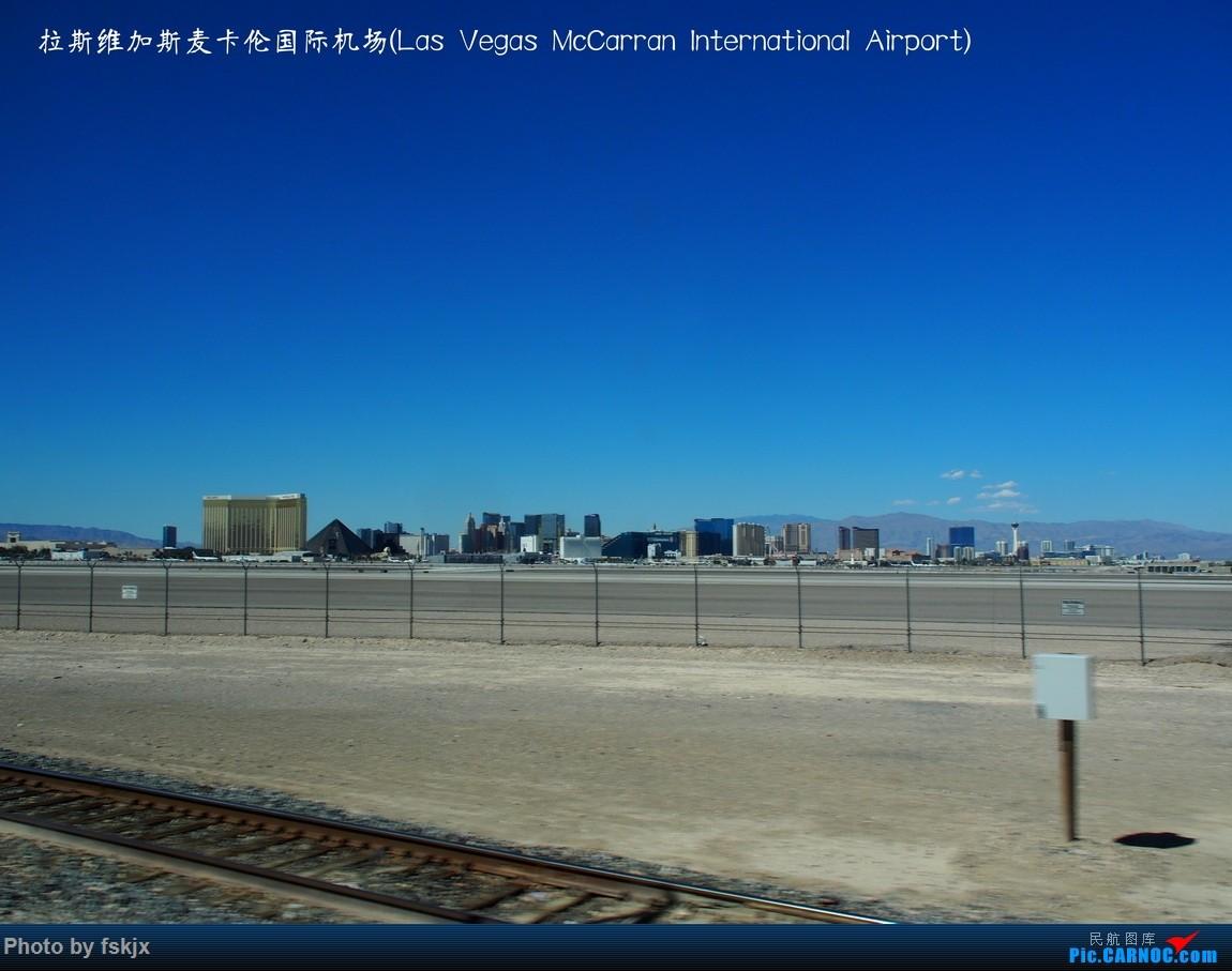 【fskjx的飞行游记☆35】冲出亚洲 踏足美利坚(上) AIRBUS A321 N585UW 美国拉斯维加斯麦卡伦机场 美国拉斯维加斯麦卡伦机场