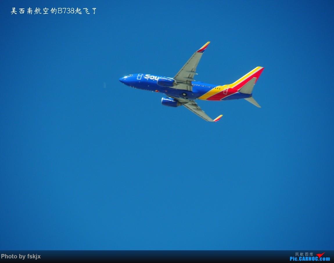 【fskjx的飞行游记☆35】冲出亚洲 踏足美利坚(上) BOEING 737-800  美国拉斯维加斯麦卡伦机场