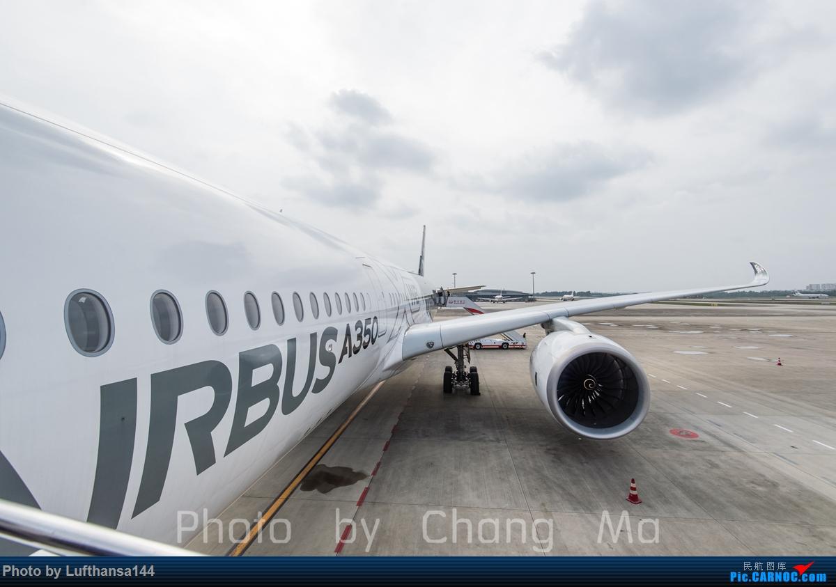 Re:A350XWB环球路演成都站组图 AIRBUS A350-900 F-WWCF 中国成都双流国际机场