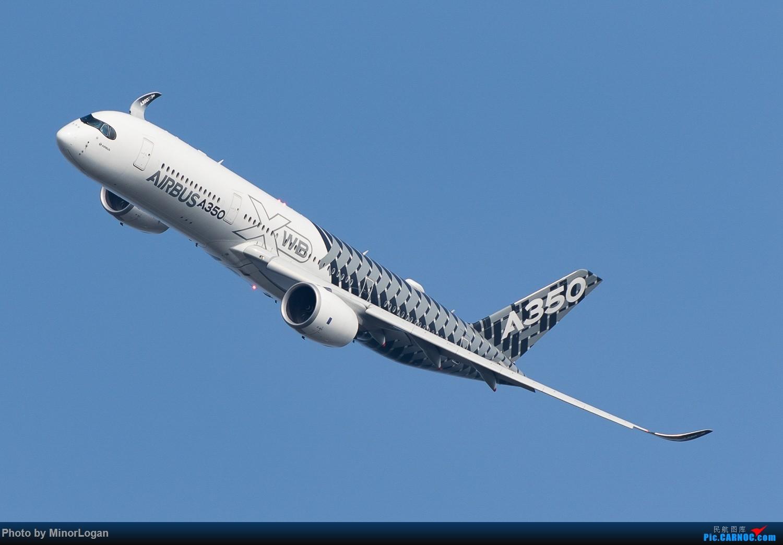 Re:[原创]好久没来了,冒个泡可好 AIRBUS A350-900 F-WWCF 中国珠海金湾机场