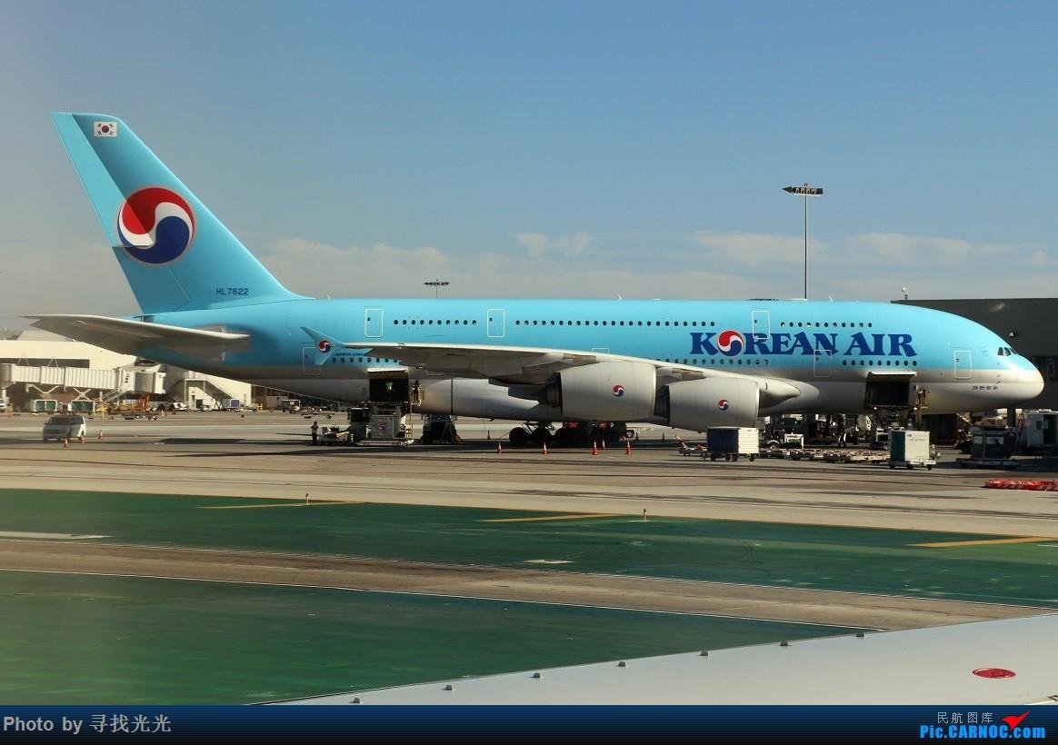 Re:[原创]【有光的地方就有我】金秋北美游:旧金山、洛杉矶、温哥华、西雅图:CKG-SFO-LAX-YVR/SEA-SFO-CKG--CA985、986往返(上集) AIRBUS A380-800 HL7622 美国洛杉矶机场