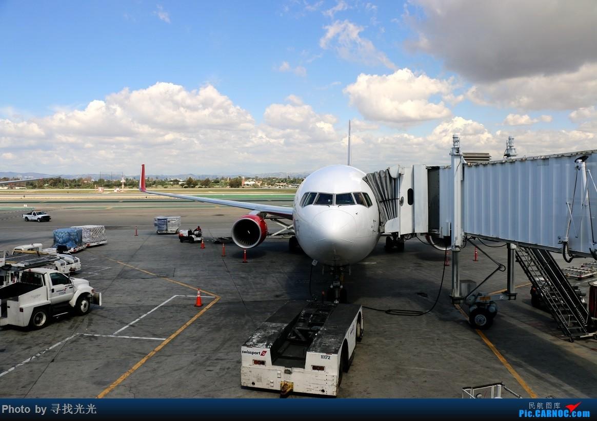 Re:[原创]【有光的地方就有我】金秋北美游:旧金山、洛杉矶、温哥华、西雅图:CKG-SFO-LAX-YVR/SEA-SFO-CKG--CA985、986往返(上集) BOEING 767-300ER C-FMXC 美国洛杉矶机场