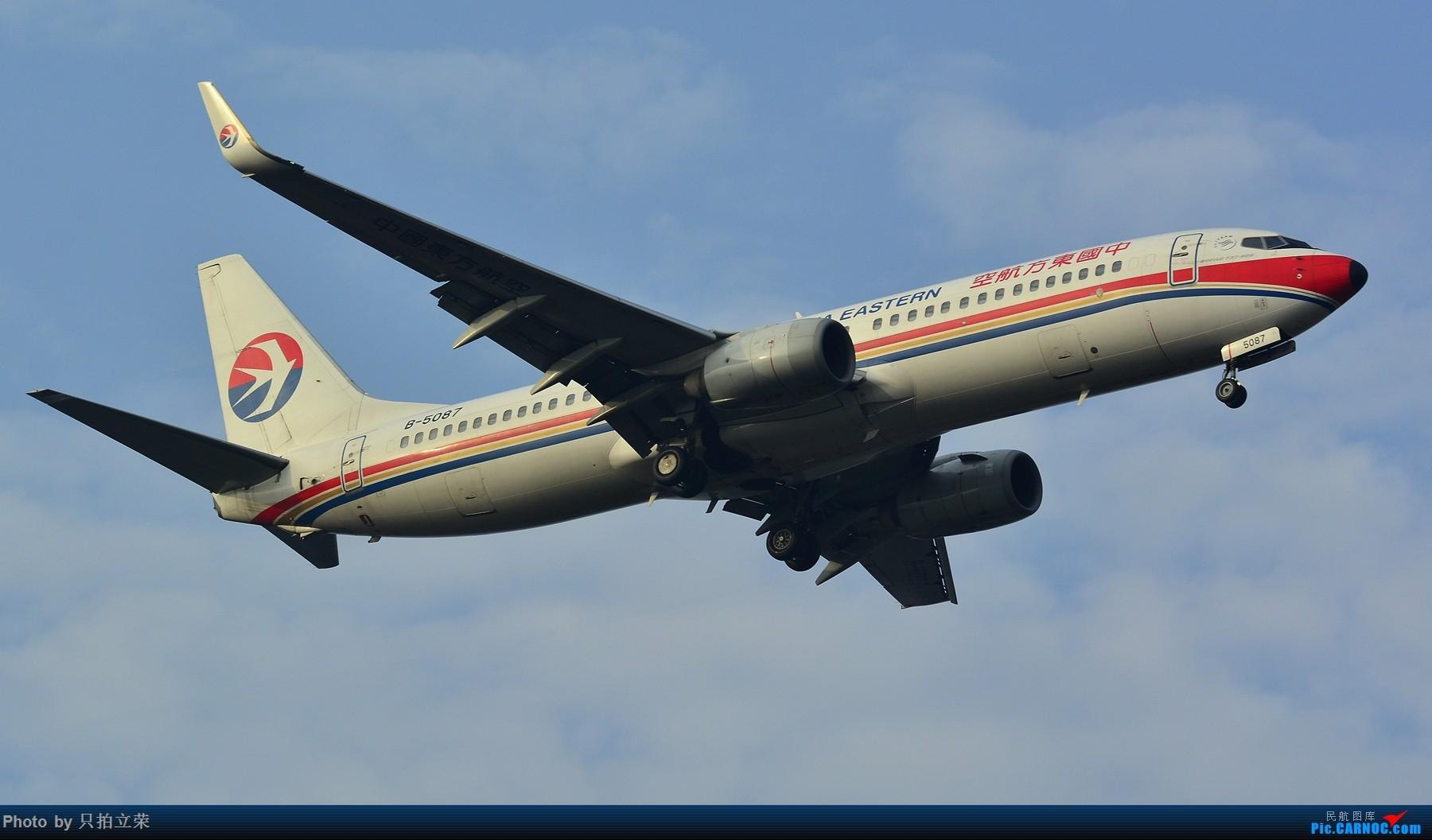 [原创]长沙飞友会之--很久没拍机了,只拍立荣重回黄花! BOEING 737-800 B-5087 中国长沙黄花国际机场