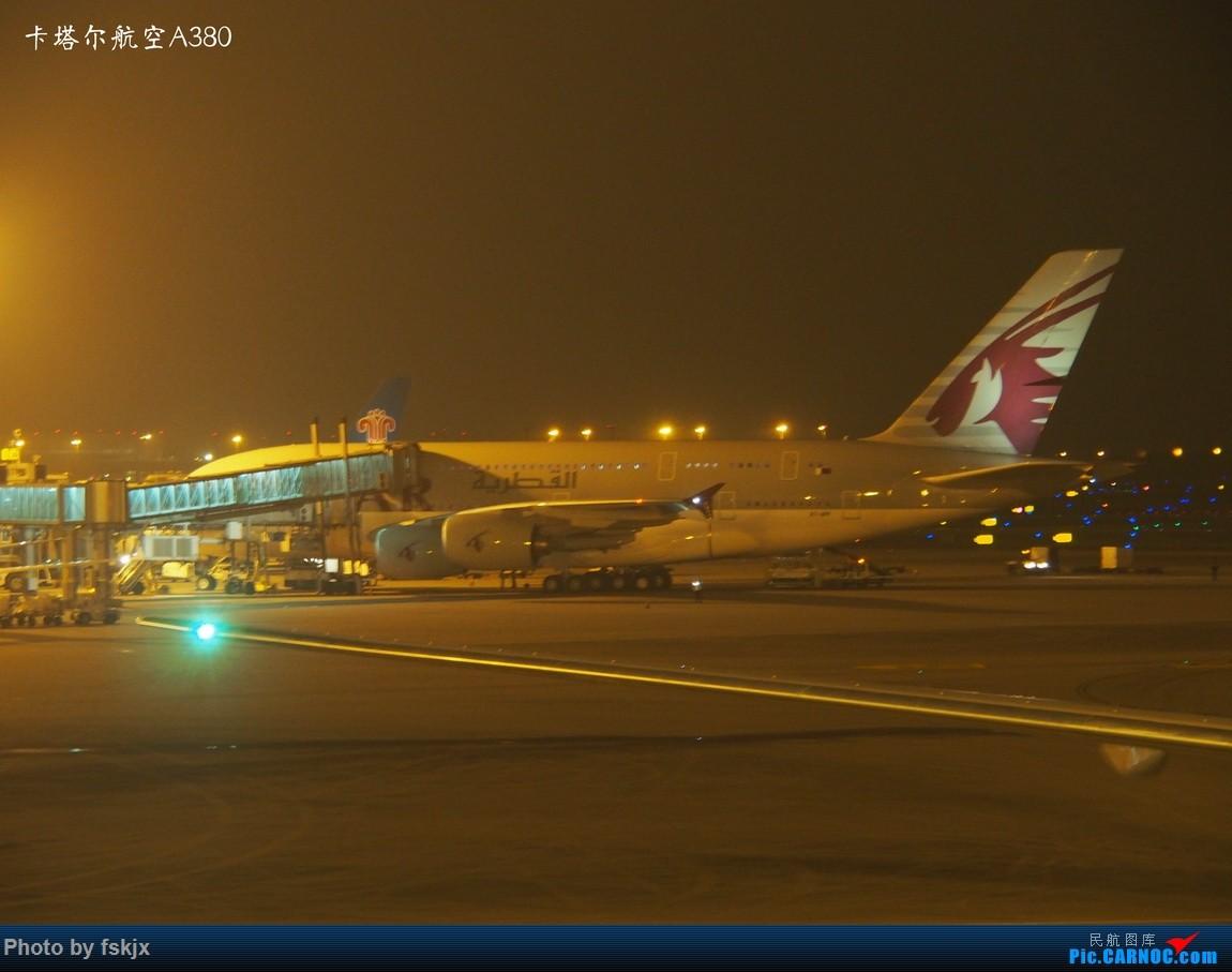 【fskjx的飞行游记☆40】再度启程·长沙·奥克兰·惠灵顿 AIRBUS A380  中国广州白云国际机场