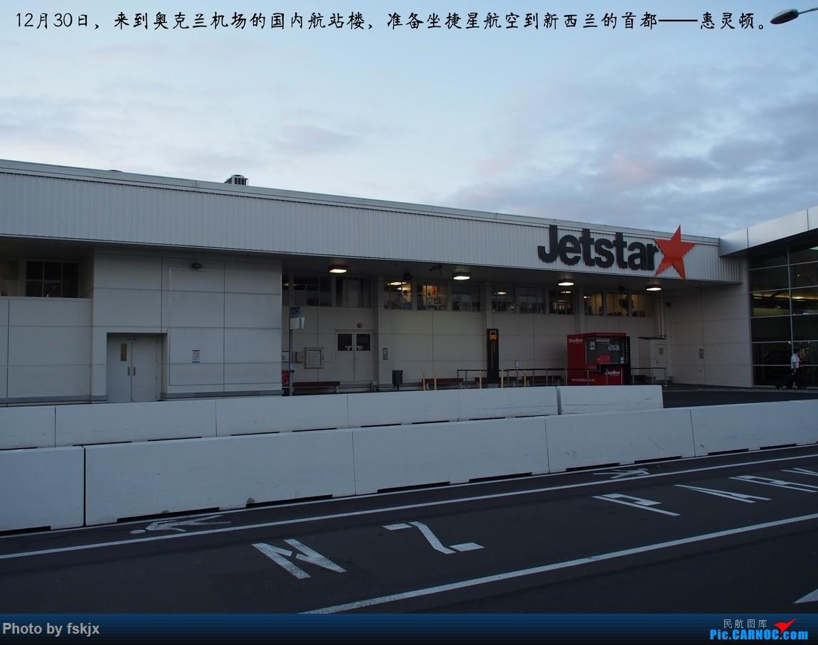 【fskjx的飞行游记☆40】再度启程·长沙·奥克兰·惠灵顿 BOEING 777-300ER B-2029  新西兰奥克兰机场