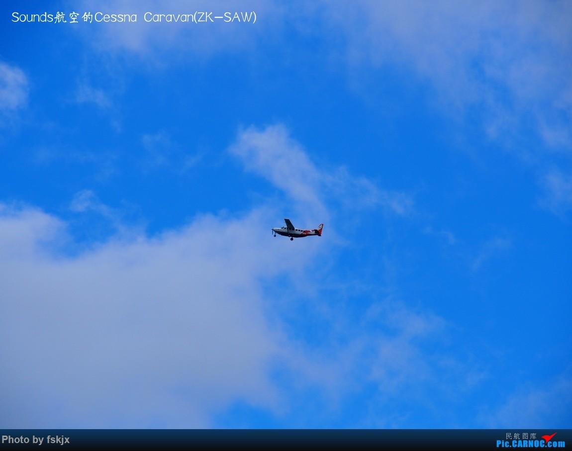 Re:【fskjx的飞行游记☆40】再度启程·长沙·奥克兰·惠灵顿 CESSNA CARAVAN ZK-SAW 新西兰惠灵顿机场