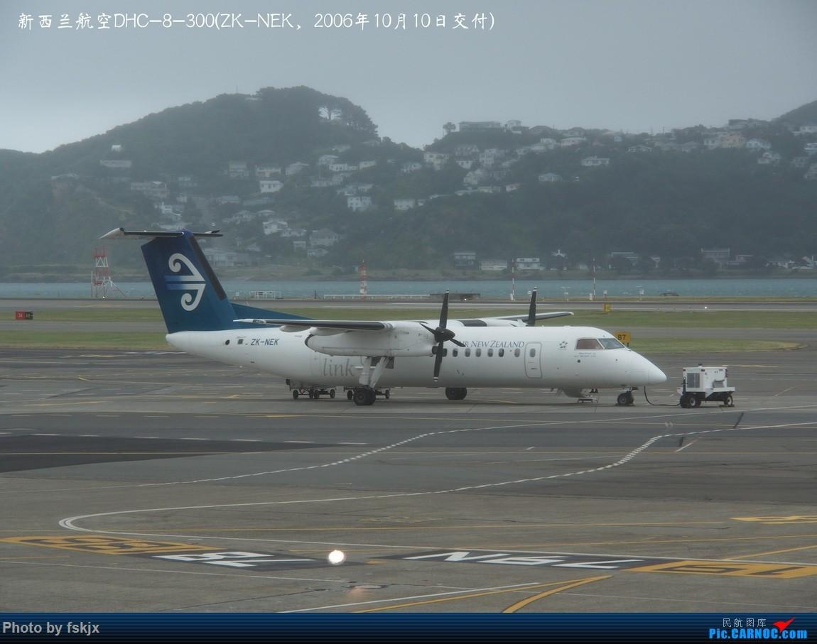 【fskjx的飞行游记☆40】再度启程·长沙·奥克兰·惠灵顿 DE HAVILLAN CANADA DHC-8-300 ZK-NEK 新西兰惠灵顿机场