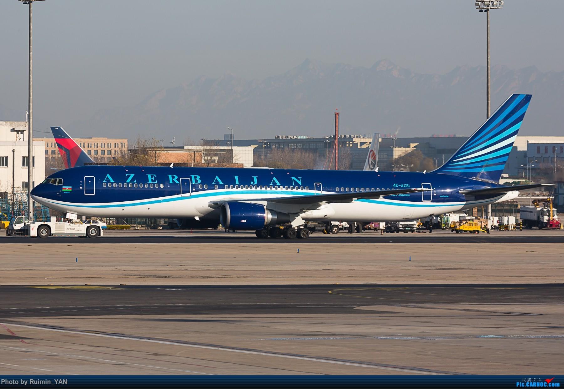 [原创]【PEK】阿塞拜疆(J2, Azerbaijan Airlines)B763 4K-AZ81/4K-AZ82 BOEING 767-300ER 4K-AZ81 中国北京首都国际机场
