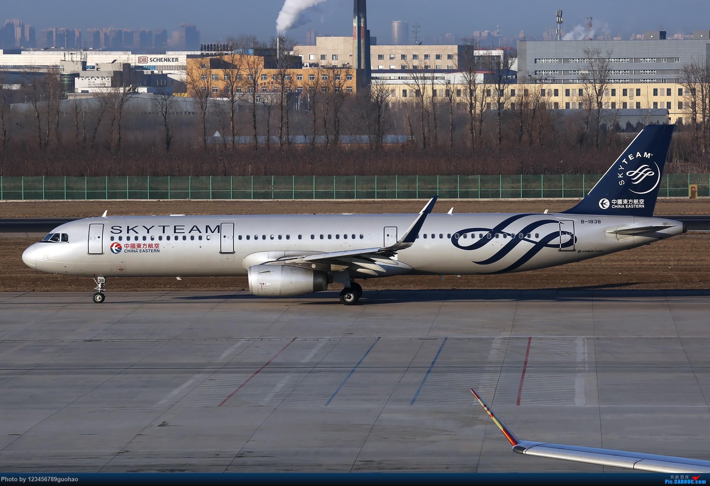 [原创]鸡年第一发 AIRBUS A321-200 B-1838 北京首都国际机场