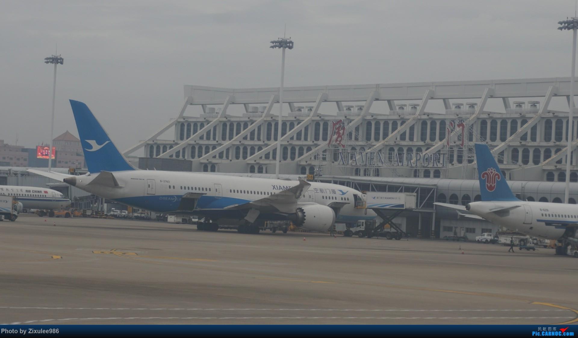 Re:[原创]新年第一次出行~…XMN-NGB-CGO 沿途拍机..多图 BOEING 787-8 B-2763 中国厦门高崎国际机场