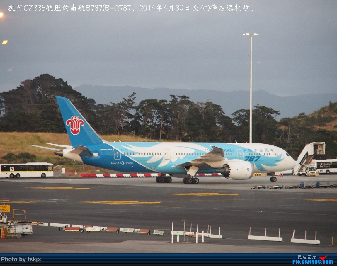 【fskjx的飞行游记☆42】物事已非·奥克兰 BOEING 787-8 B-2787 新西兰奥克兰机场