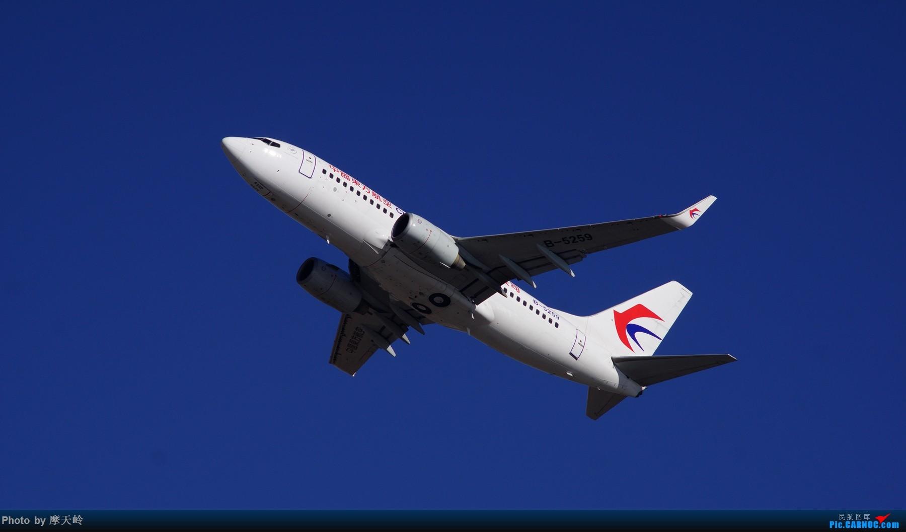 Re:[原创]【长水】春节期间拍机集 BOEING 737-700 B-5259 中国昆明长水国际机场