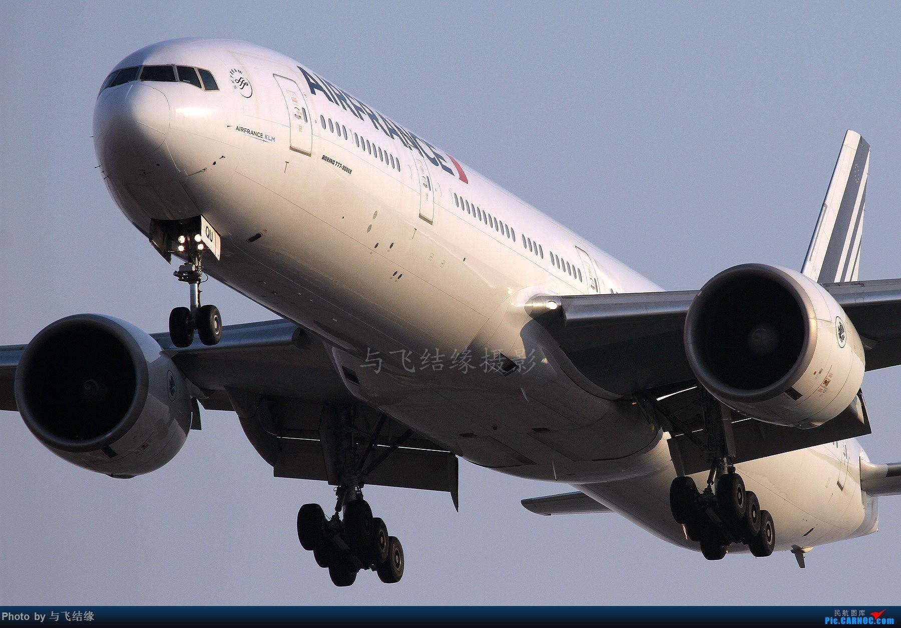 """周末两图近进中的法航777W与东航""""人民网""""330."""