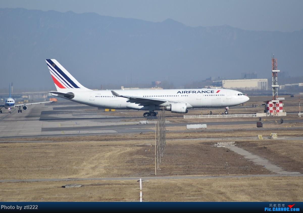 Re:[原创]【天天拍机1】正月15去PEK拍机,没白去,,稀货好货,,一起上 AIRBUS A330-200 F-GZCA 中国北京首都国际机场