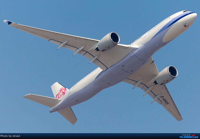 Re:「多图一机」迎来送往 中华航空 空客350 首航北京 AIRBUS A350-900 B-18905 中国北京首都国际机场