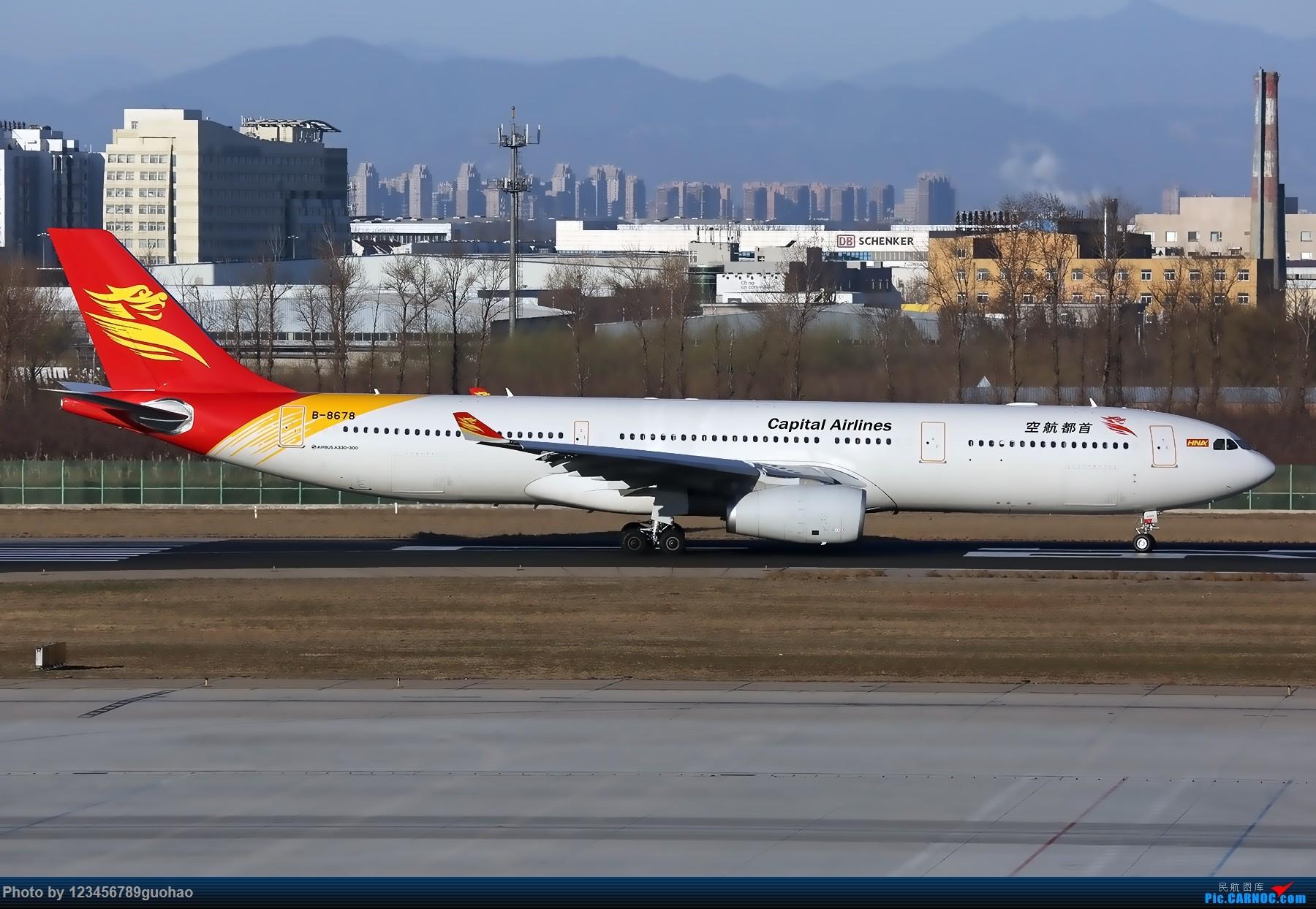 [原创]一图党-首都333 AIRBUS A330-300 B-8678 北京首都国际机场