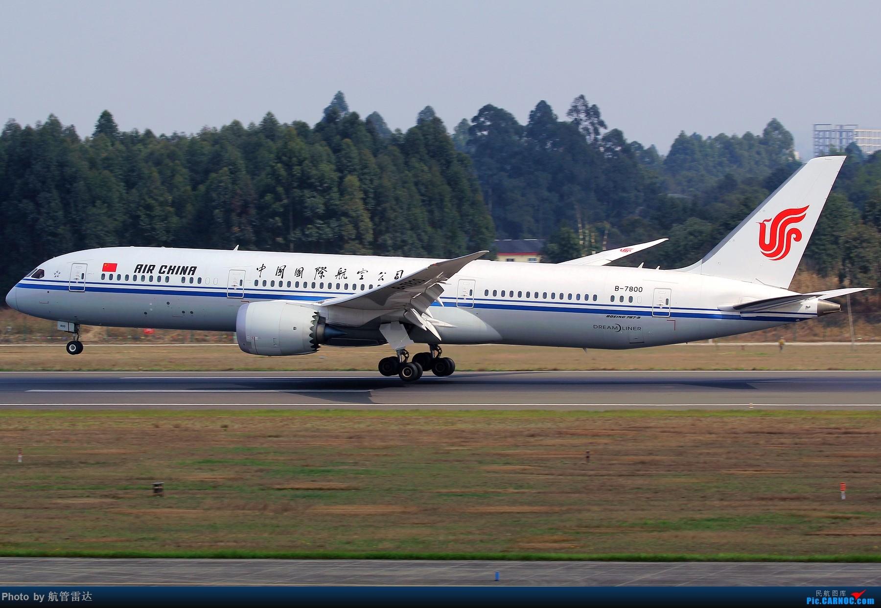 [原创]CA 787-9(B-7800) BOEING 787-9 B-7800 中国成都双流国际机场