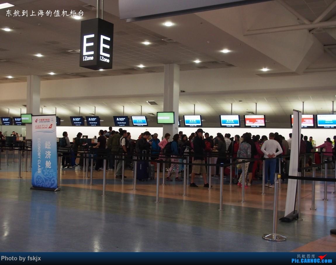【fskjx的飞行游记☆44】不期而遇——罗托鲁瓦·汉密尔顿·奥克兰    新西兰奥克兰机场