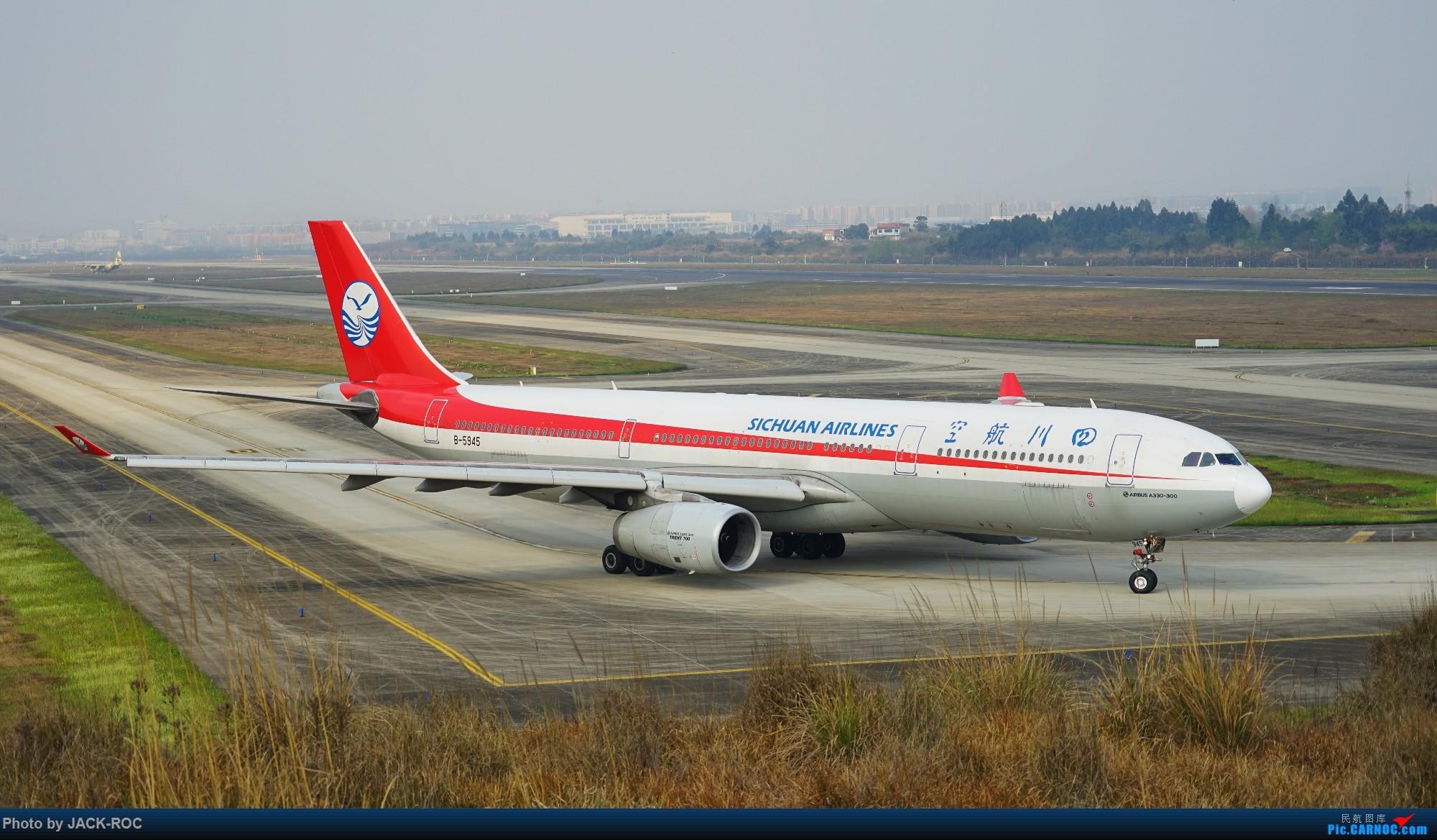 Re:[原创][CTU]2017.3.20春分拍机 AIRBUS A330-300 B-5945 中国成都双流国际机场