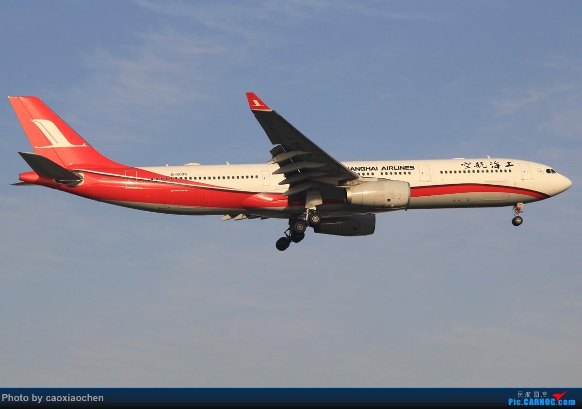 Re:[原创]午后的天山西路日常—宽体系列 AIRBUS A330-300 B-6096 中国上海虹桥国际机场
