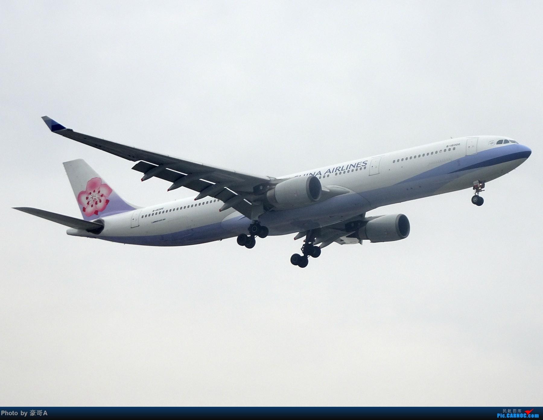 Re:[原创]SHA天气越来越烂 AIRBUS A330-300 B-18306 中国上海虹桥国际机场