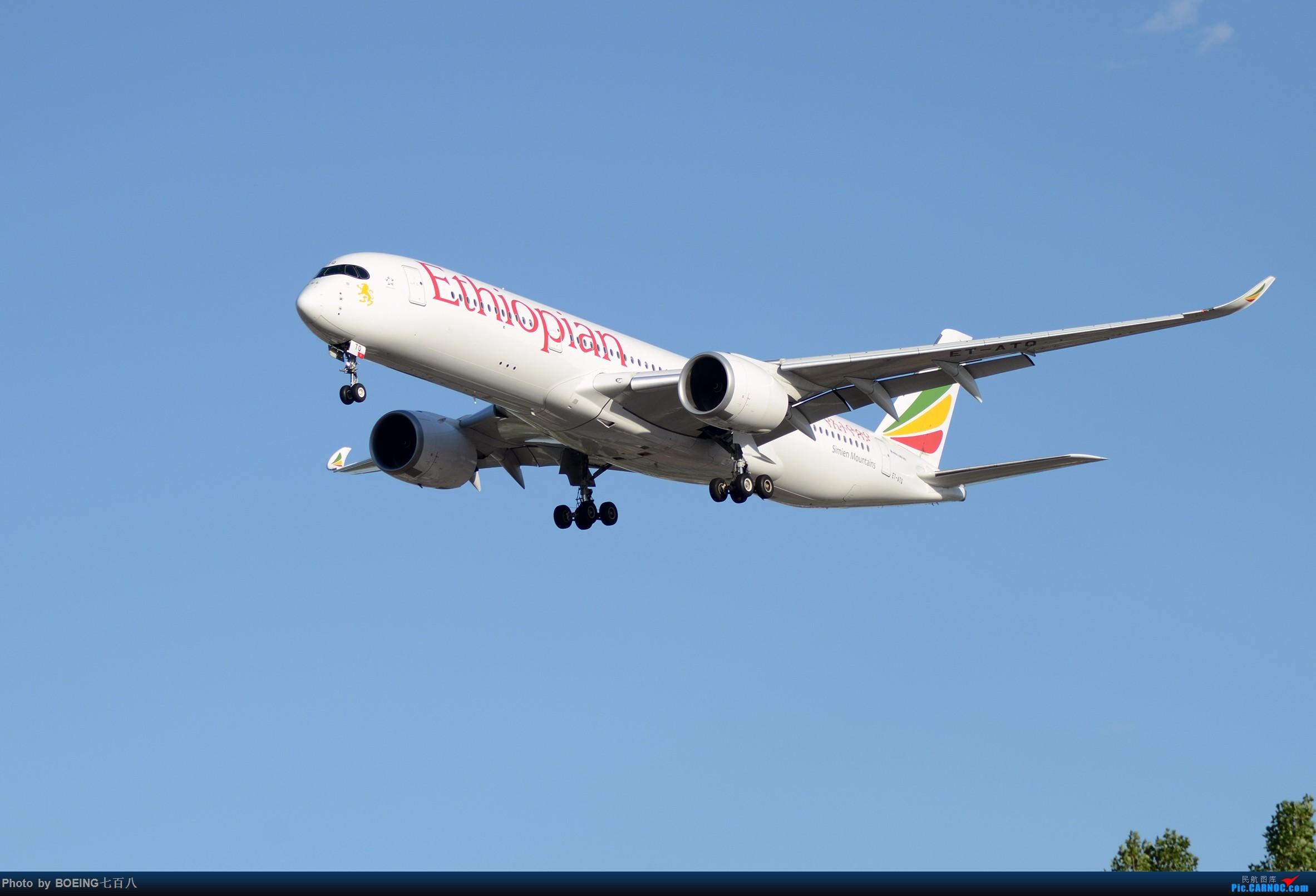 Re:[原创]好久没发作业了,5月13日的PEK AIRBUS A350-900 ET-ATQ 中国北京首都国际机场