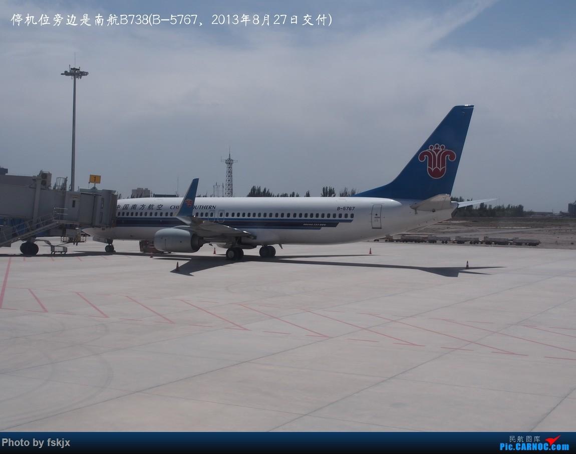 【fskjx的飞行游记☆49】探访中国最西端的城市——喀什 BOEING 737-800 B-5767 中国喀什机场