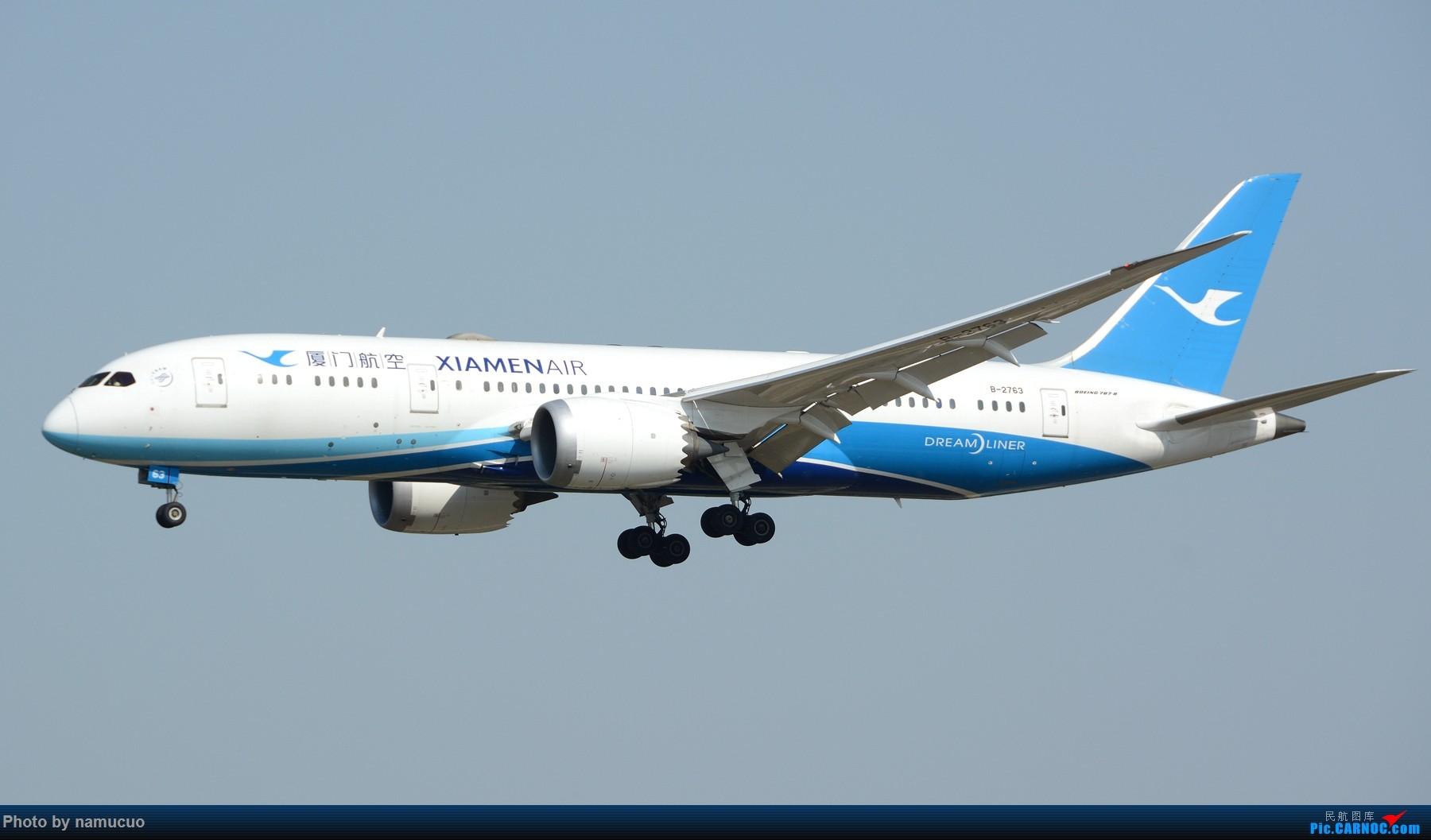 Re:[原创]【PEK】拍到的787合集(仅国内)29架 BOEING 787-8 B-2763