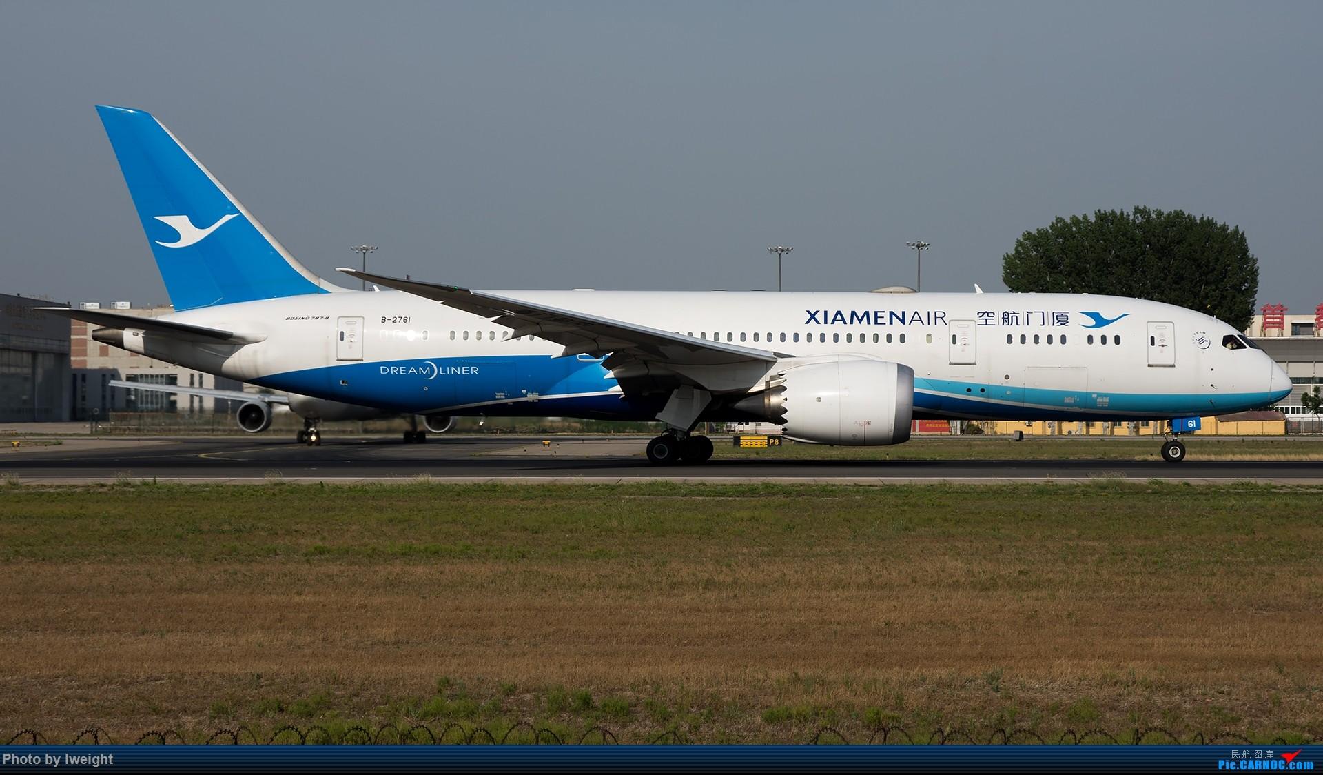 Re:[原创]很不错的天气,18R一组 BOEING 787-8 B-2761 中国北京首都国际机场