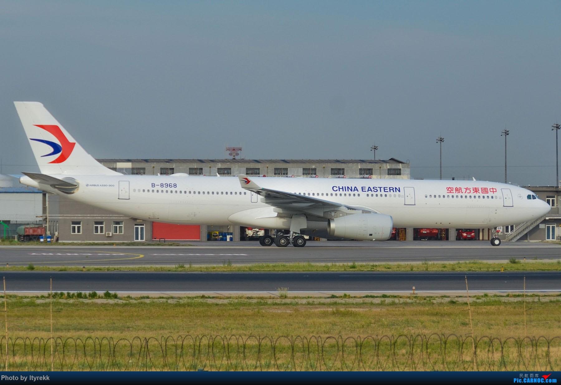 Re:[原创]很久没有发图了。PEK二十里铺的一下午 AIRBUS A330-300 B-8968 中国北京首都国际机场