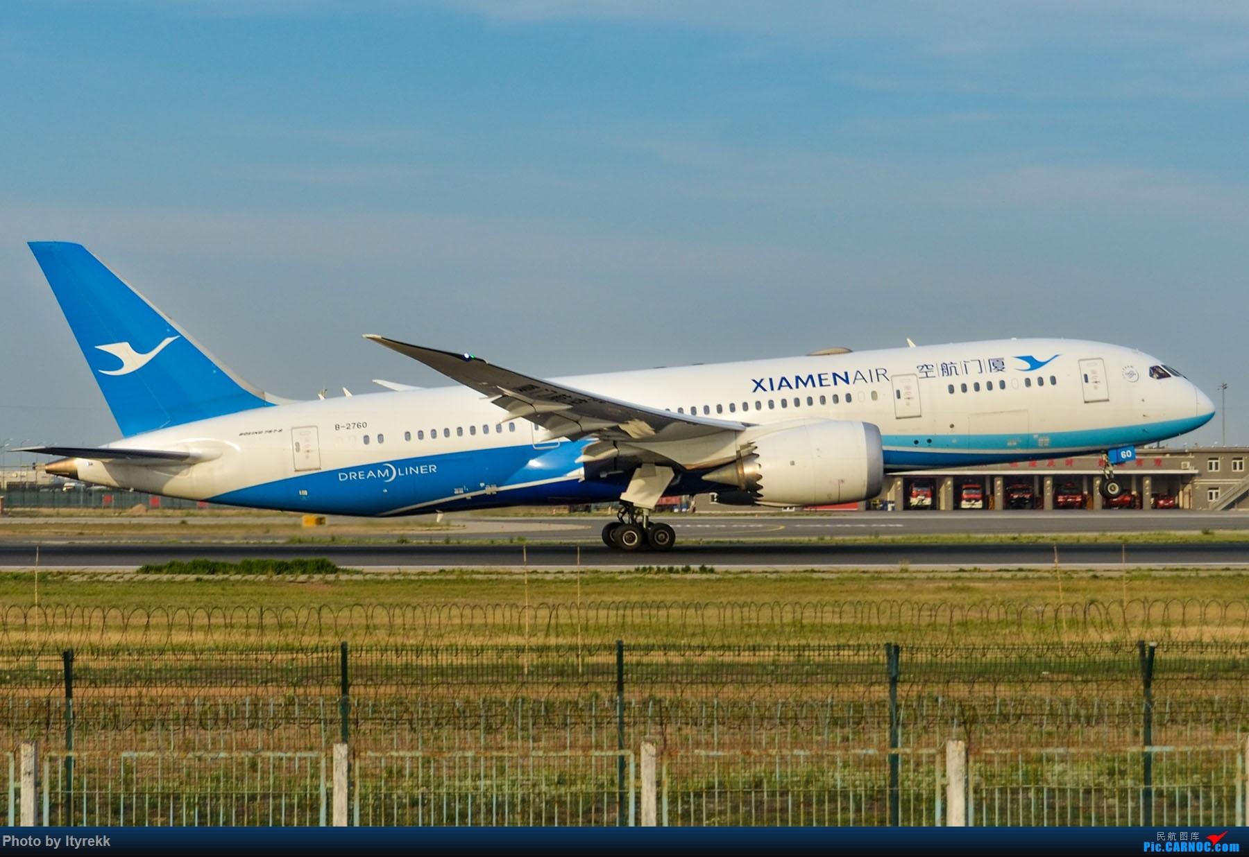 Re:[原创]很久没有发图了。PEK二十里铺的一下午 BOEING 787-8 B-2760 中国北京首都国际机场