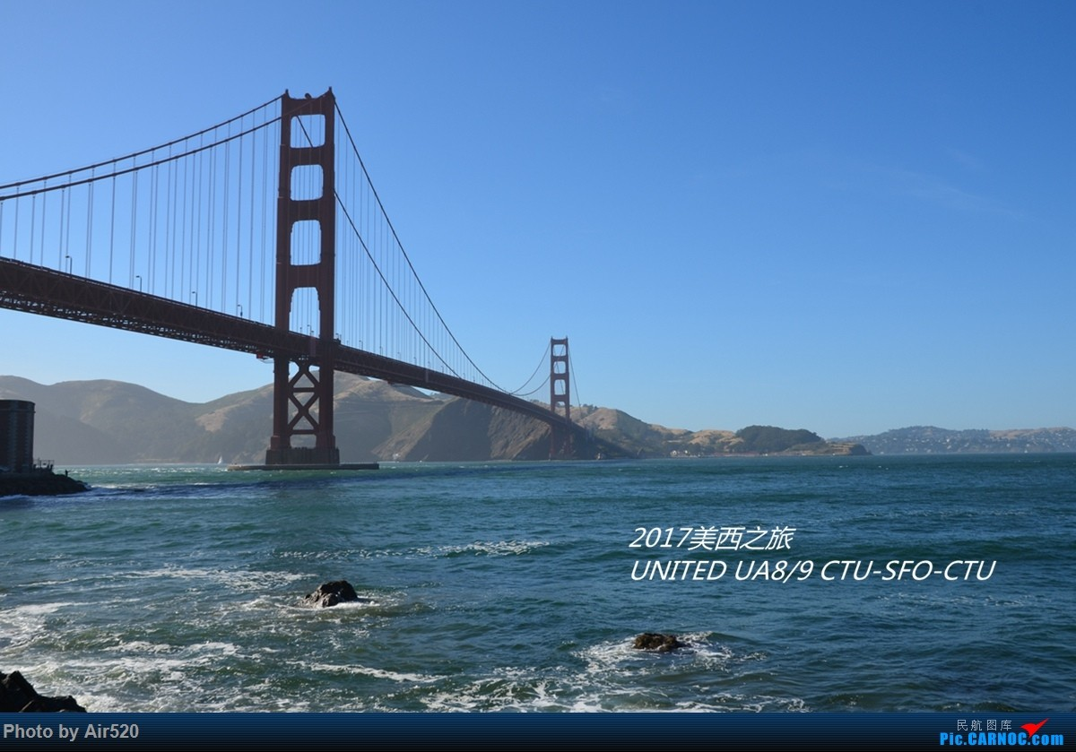 [原创]【2017美西之旅】美联航UA8/9 B787-8 成都-旧金山-成都 CTU-SFO—CTU 领略多彩的美西风光 海量美景 多图欢迎观看 全贴完!