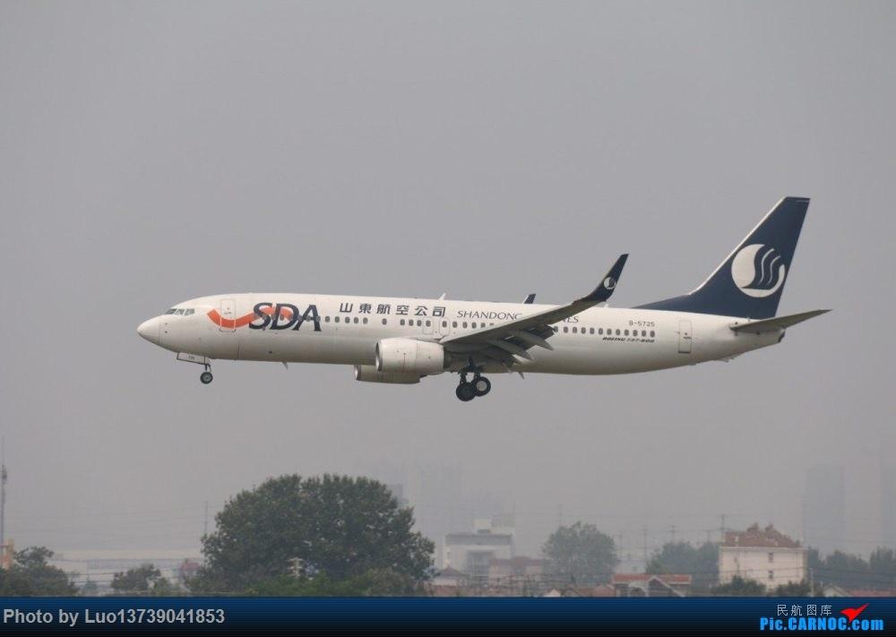 [原创]Re:[原创]5725 BOEING 737-800 B5725 中国青岛流亭国际机场
